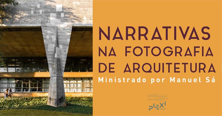 Workshop: Narrativas na Fotografia de Arquitetura, com Manuel Sá