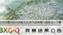 Ban Xue Gang High-Tech Zone International Design Competition Winners