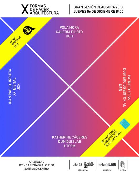 Bienales, academia, gestión, edición y parametrismo en la clausura 2018 de XFORMAS en Chile, © XFORMAS