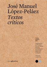 Textos críticos #6: José Manuel López-Peláez