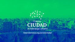 Convocatoria abierta: Premios Ciudad al liderazgo urbano 2018