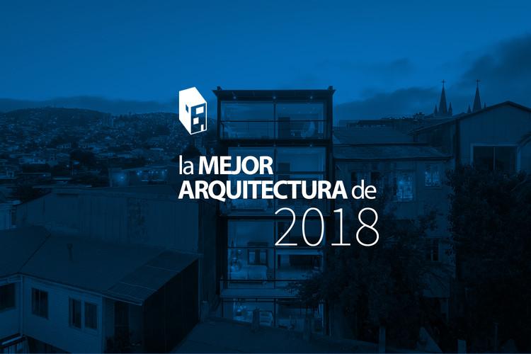 La mejor arquitectura de ArchDaily en Español 2018