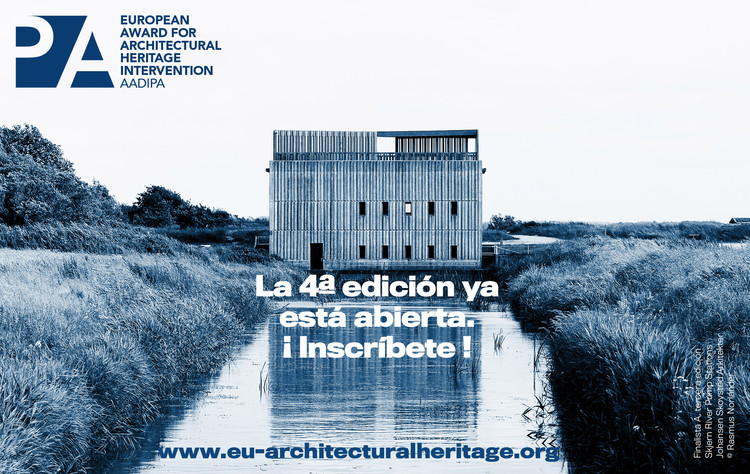 Abierta la 4ª Edición del Premio Europeo de Intervención en el Patrimonio Arquitectónico AADIPA