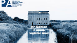 Registration Open for the 4th Edition of the European Award for Architectural Heritage Intervention AADIPA