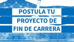 ArchDaily busca los mejores Proyectos de Fin de Carrera en Perú. ¡Participa!