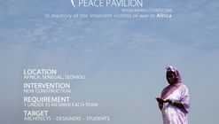 Kaira Looro Student Competition: Peace Pavilion in Africa