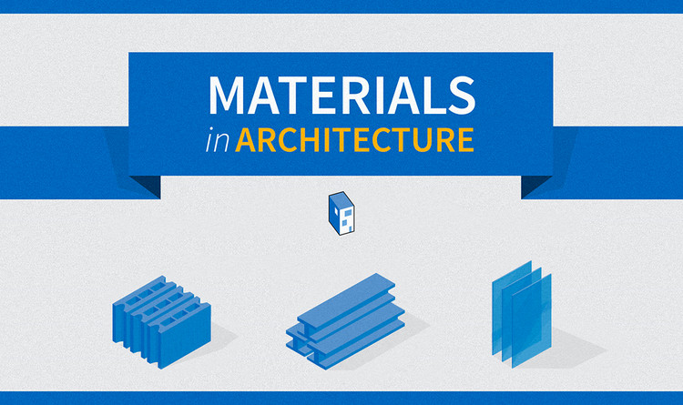 INFOGRAPHIC: Materials in Architecture (A History)