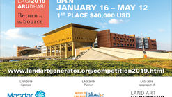 """LAGI 2019 — Return to the Source"": chamada para concurso de arte urbana e tecnologia em Masdar"