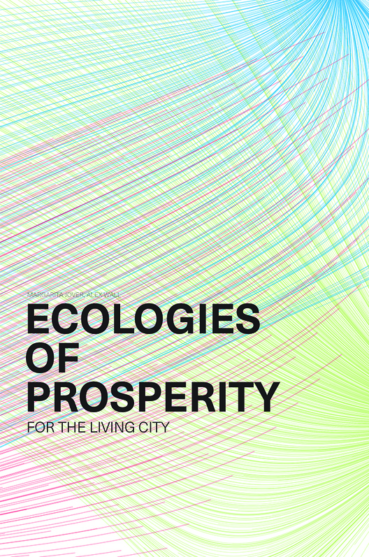Ecologies of Prosperity For the Living