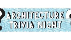 Architecture Trivia: Answer questions, drink beer, raise funds!