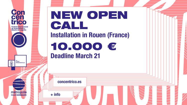 New Concéntrico Open Call: Installation in Rouen (France)