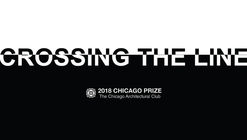Chicago Architectural Club Competition: Crossing The Line