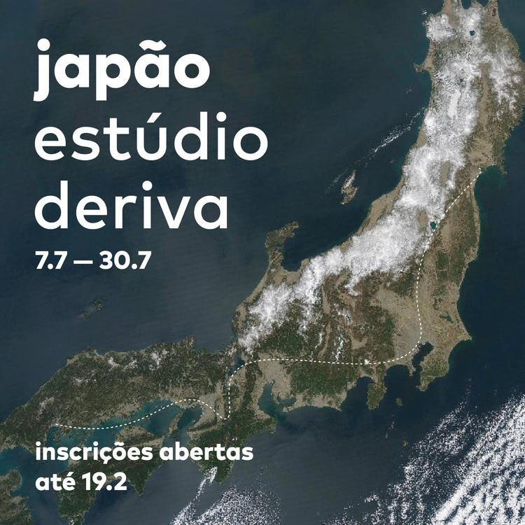 Estúdio Deriva 2019 – Japão – Inscrições abertas Escola da Cidade, O workshop propõe um projeto pedagógico de caráter específico, voltado a cada ano para o conhecimento de novos territórios.
