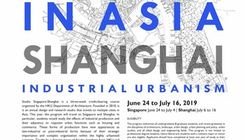 Cities in Asia Summer Program: Studio Singapore-Shanghai
