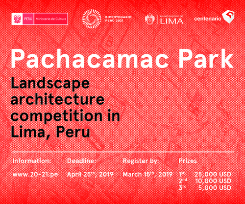 Call for Entries: Pachacamac Park — Landscape Competition in Lima, Peru