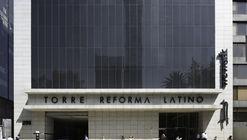 Torre Reforma Latino / Landa + Martínez Arquitectos
