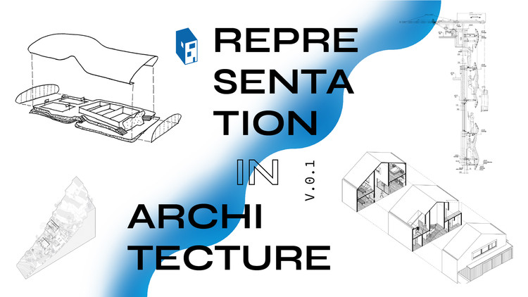 ArchDaily Topics - February: Representation in Architecture