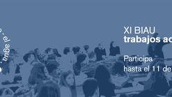 Convocatoria para selección de Trabajos Académicos XI Bienal Iberoamericana de Arquitectura y Urbanismo
