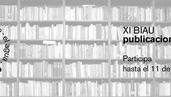 Convocatoria de Publicaciones para la XI Bienal Iberoamericana de Arquitectura y Urbanismo
