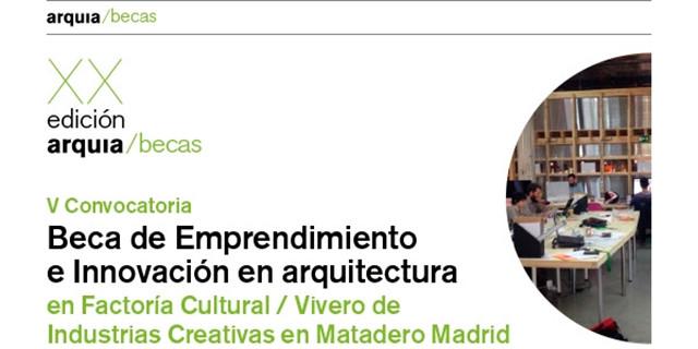 V Beca Emprendimiento e Innovación en Arquitectura 2019