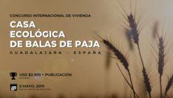 Concurso Internacional de Vivienda: Casa Ecológica. España.