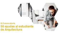 III Convocatoria de Ayudas Arquia Social para estudiantes de arquitectura en España