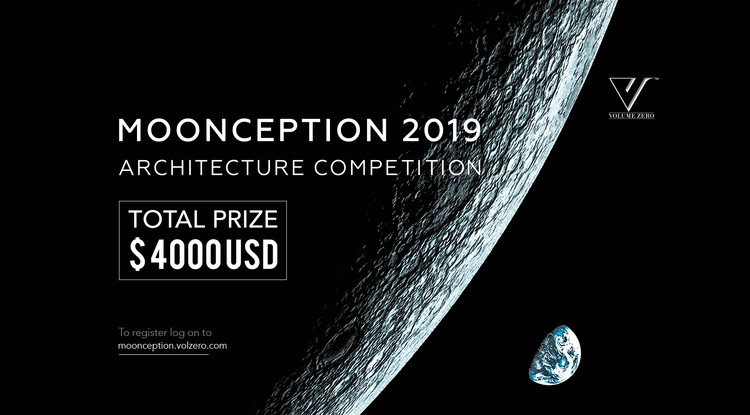 Call for Entries: Moonception 2019 Architecture Competition, We invite you to come envision the unseen future of humanity on Moon. We call you to imagine and create the first human habitation outside of earths perimeter and celebrate the golden age of space exploration.