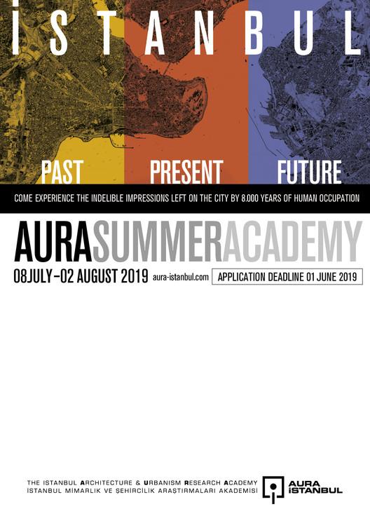 AURA Summer Academy 2019 / Istanbul: Past, Present, Future, AURA-Istanbul Summer Academy 2019