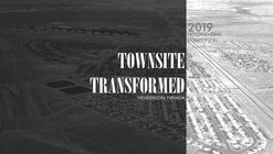 Townsite Transformed: 2019 Housing Ideas Competition