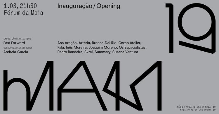 Sobre o futuro - Inauguração do Mês da Arquitetura de Maia 2019, Cortesia de Mes de Arquitetura de Maia