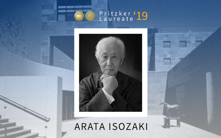 Arata Isozaki Named 2019 Pritzker Prize Laureate, Courtesy of Image: Pritzker. Collage: ArchDaily by Danae Santibáñez