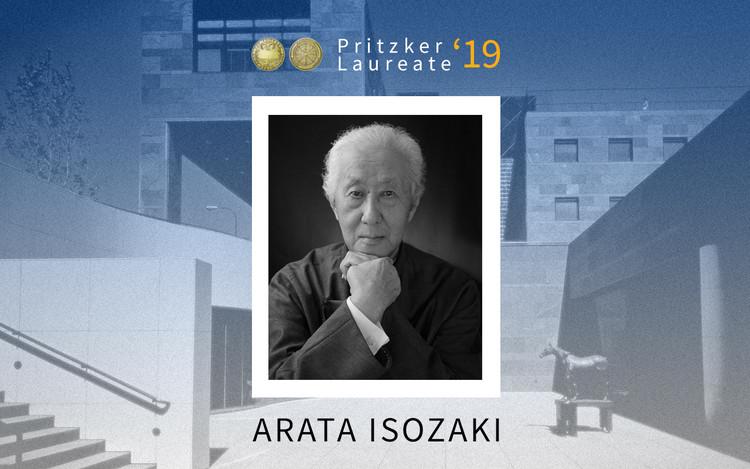 Arata Isozaki, Premio Pritzker 2019, Courtesy of Image: Pritzker. Collage: ArchDaily by Danae Santibáñez