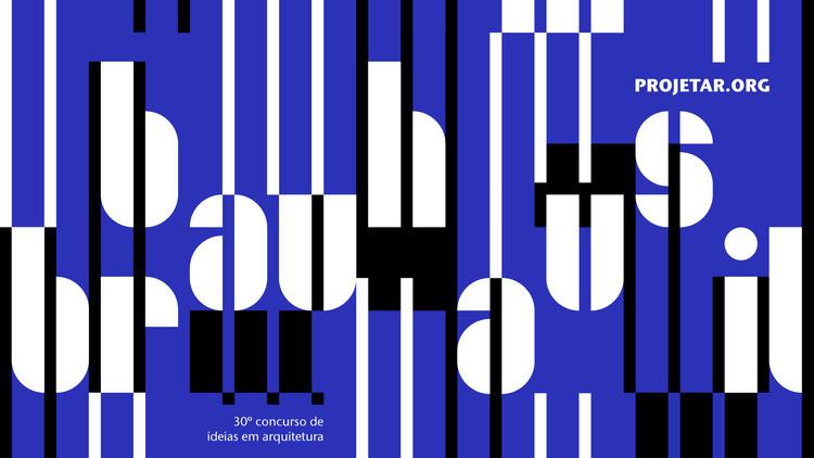 Concurso de ideias para um campus da Bauhaus no Brasil, Concurso #030 Bauhaus Brasil - Projetar.org