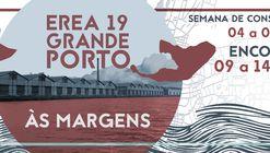 XXXVII Encontro Regional de Estudantes de Arquitetura e Urbanismo - EREA Grande Porto 2019