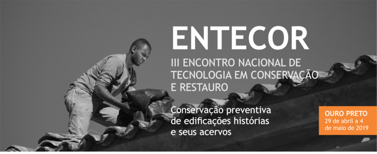 III ENTECOR – Encontro Nacional de Tecnologia em Conservação e Restauro, III Entecor. Fernando Cardoso