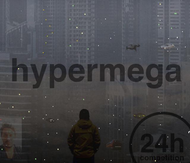 24h competition 29th edition - hypermega, Ideas Forward, hypermega