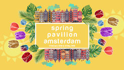 Open Call: Spring Pavilion Amsterdam