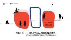 Seminário Arquitetura para Autonomia: ativando territórios educadores