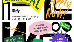 CARNIVAL: Hello Wood's 10th International Summer School and Festival for Architecture