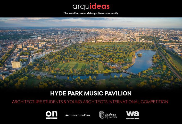 Concurso international para estudiantes y jóvenes arquitectos: Hyde Park Music Pavilion (HPMP) London, Hyde Park Music Pavilion (HPMP) London
