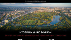 Concurso international para estudiantes y jóvenes arquitectos: Hyde Park Music Pavilion (HPMP) London