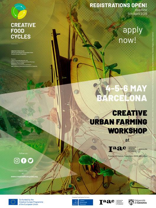 Taller de Agricultura Urbana Creativa del IAAC, La participación en el Taller de Agricultura Urbana Creativa es gratuita. El Taller de Agricultura Urbana Creativa forma parte del proyecto Creative Food Cycles (CFC) cofinanciado por el Programa Europa Creativa de la Unión Europea.