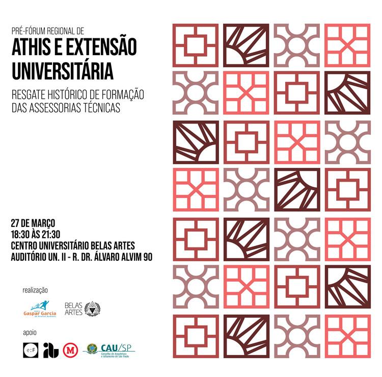 Pré-Fórum de ATHIS e Extensão Universitária: Resgate Histórico de Formação das Assessorias Técnicas, Participem do 1o Pré-Fórum Regional de ATHIS e Extensão Universitária!