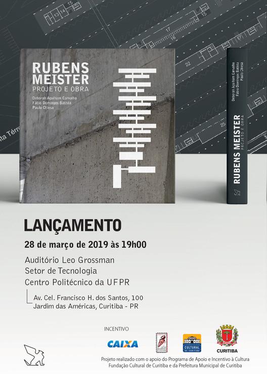 Lançamento do livro Rubens Meister: projeto e obra, convite