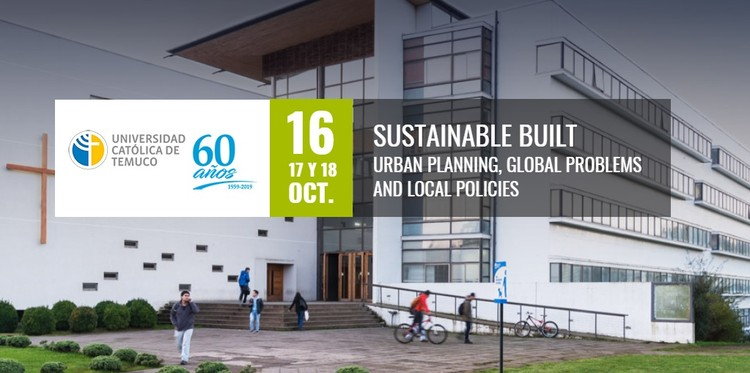 Sustainable Built Environment 2019 Conference Temuco