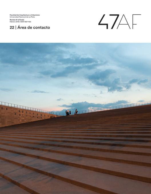 Revista 47AF 22, reflexiones sobre el área de contacto, Cortesía de Fabián Gabriel Pérez
