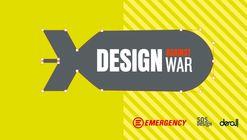Convocatoria internacional por EMERGENCY: Design against war - Diseño contra la guerra