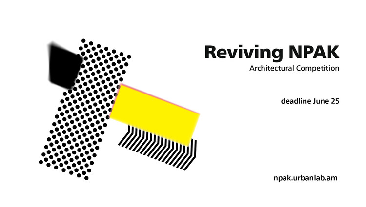 International Competition Open Call: Reviving NPAK