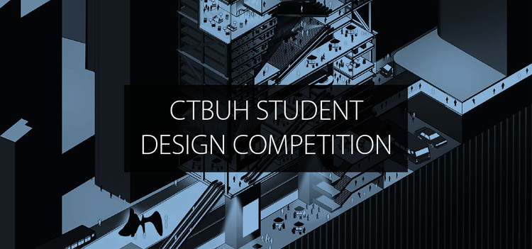 International Student Tall Building Design Competition