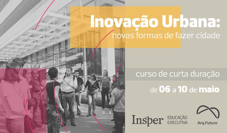 """Curso """"Inovação Urbana: novas formas de fazer cidade"""""""